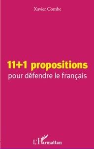Xavier Combe - 11+1 propositions pour défendre le français.