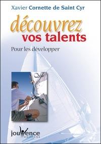 Xavier Cornette de Saint Cyr - Découvrez vos talents - Pour les développer.