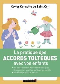 La pratique des accords toltèques avec vos enfants.pdf
