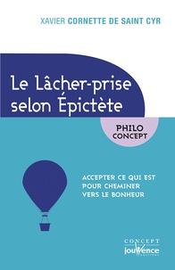 Le lâcher-prise selon Epictète - Accepter ce qui est pour cheminer vers le bonheur.pdf