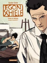 Xavier Coste - Egon Schiele.