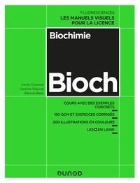 Xavier Coumoul et Étienne Blanc - Biochimie - Cours avec exemples concrets, QCM, exercices corrigés.