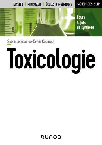 Xavier Coumoul et Pascal Andujar - Toxicologie.