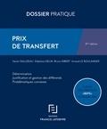 Xavier Daluzeau et Stéphane Gelin - Prix de transfert - Détermination, justification et gestion des différends, problématiques connexes.