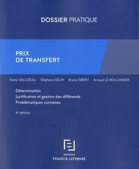 Prix de transfert- Détermination, justification et gestion des différends, problématiques connexes - Xavier Daluzeau pdf epub