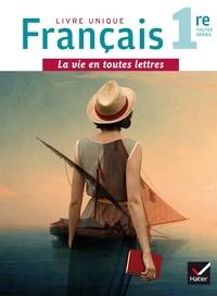 Xavier Damas et Philippe Arnaud - Français 1re toutes séries - Manuel de l'élève + livret repères.