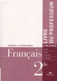 Xavier Damas et Nathalie Havot - Français 2e - Livre du professeur.