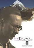 Xavier Dandoy de Casabianca - René Daumal - L'ascension continue.