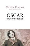 Xavier Darcos - Oscar a toujours raison.
