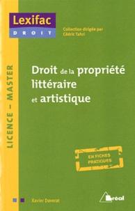 Xavier Daverat - Droit de la propriété littéraire et artistique.