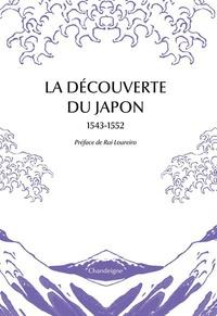 Xavier de Castro - La découverte du Japon.
