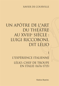 Rhonealpesinfo.fr Un apôtre de l'art du théâtre au XVIIIe siècle : Luigi Riccoboni, dit Lélio - Tome 1, L'expérience italienne ; Lélio, chef de troupe en Italie (1676-1715) Image