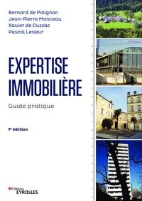 Téléchargement gratuit d'ebooks au format epub Expertise immobilière  - Guide pratique par Xavier de Cussac, Bernard de Polignac, Jean-Pierre Monceau, Pascal Lesieur