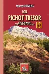 Lou Pichot trésor - Dictionnaire provençal-français.pdf