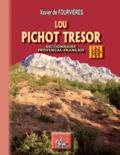 Xavier de Fourvières - Lou Pichot trésor - Dictionnaire provençal-français.