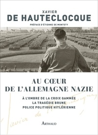 Xavier de Hauteclocque - Au coeur de l'Allemagne nazie.