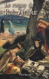 Xavier de Langlais - Le roman du Roi Arthur - Volume 2.