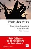 Xavier de Larminat - Hors des murs - L'exécution des peines en milieu ouvert.
