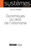 Xavier de Lesquen - Dynamiques du droit de l'urbanisme.