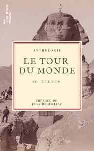 Xavier de Maistre et  Stendhal - Le Tour du monde - 10 textes issus des collections de la BnF.
