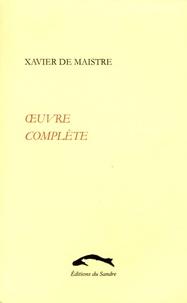 Xavier de Maistre - Oeuvre complète.