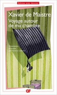 Xavier de Maistre - Voyage autour de ma chambre.