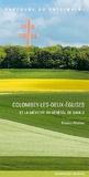 Xavier de Massary et Alexandre Mora - Colombey-les-Deux-Eglises et la mémoire du général de Gaulle.