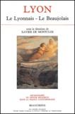 Xavier de Montclos et  Collectif - Dictionnaire du monde religieux dans la France contemporaine - Tome 6, Lyon : Le Lyonnais - Le Beaujolais.