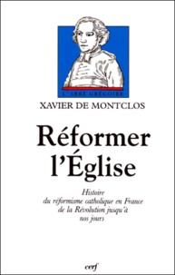 REFORMER LEGLISE. Histoire du réformisme catholique en France de la Révolution jusquà nos jours.pdf