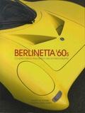 Xavier de Nombel et Christian Descombes - Berlinetta '60s - Coupés italiens d'exception des années soixante.