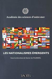 Xavier de Planhol - Les nationalismes émergents.