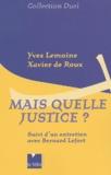 Xavier de Roux et Yves Lemoine - .