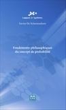 Xavier De Scheemaekere - Fondements philosophiques du concept de probabilité.
