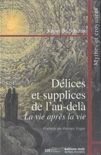 Délices et supplices de lau-delà - La vie après la vie.pdf