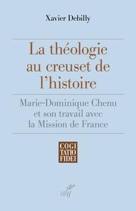 Cjtaboo.be La théologie au creuset de l'histoire - Marie-Dominique Chenu et son travail avec la Mission de France Image