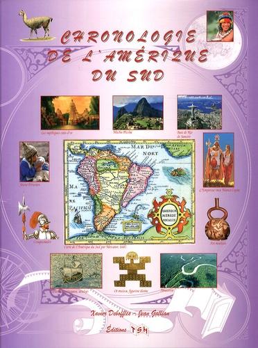 Xavier Deboffles et Jean Gallian - Chronologie de l'Amérique du Sud.