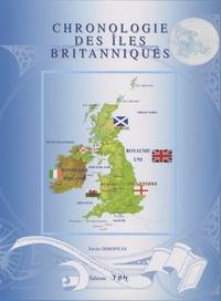 Xavier Deboffles - Chronologie des îles Britanniques.