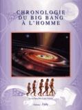 Xavier Deboffles et Louis Fournet - Chronologie du Big Bang à l'homme.