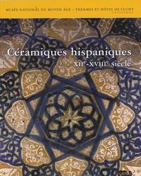 Céramiques hispaniques - XIIème-XVIIIème siècles.pdf
