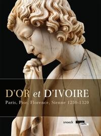 Dor et dIvoire - Paris, Pise, Florence, Sienne 1250-1320.pdf