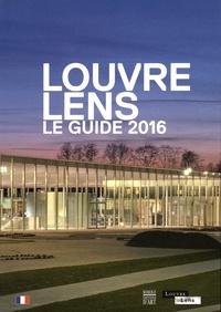 Xavier Dectot et Jean-Luc Martinez - Louvre Lens - Le guide 2016.