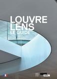Xavier Dectot et Jean-Luc Martinez - Louvre Lens - Le guide.