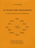 Xavier Delamarre - Le vocabulaire indo-européen - Lexique étymologique thématique.