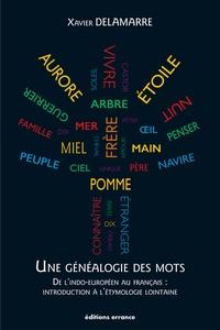 Corridashivernales.be Une généalogie des mots - De l'indo-européen au français : introduction à l'étymologie lointaine (100 racines et 800 mots français) Image