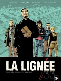 Xavier Delaporte et Jérôme Félix - La lignée Tome 2 : Marius 1954.