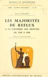 Xavier Delcros et  Faculté de droit et des scienc - Les majorités de reflux à la Chambre des députés de 1918 à 1958.