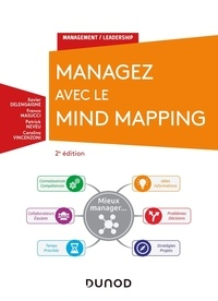 Xavier Delengaigne et Franco Masucci - Managez avec le Mind Mapping.