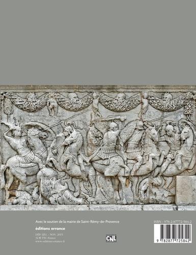 Le mausolée de Saint-Rémy-de-Provence. Les Iulii, Jules César et la bataille de Zéla