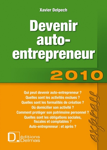 Xavier Delpech - Devenir auto-entrepreneur.