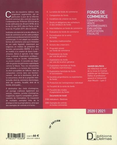 Fonds de commerce. Composition, vente, intermédiaires, évaluation, exploitation, fiscalité  Edition 2020-2021